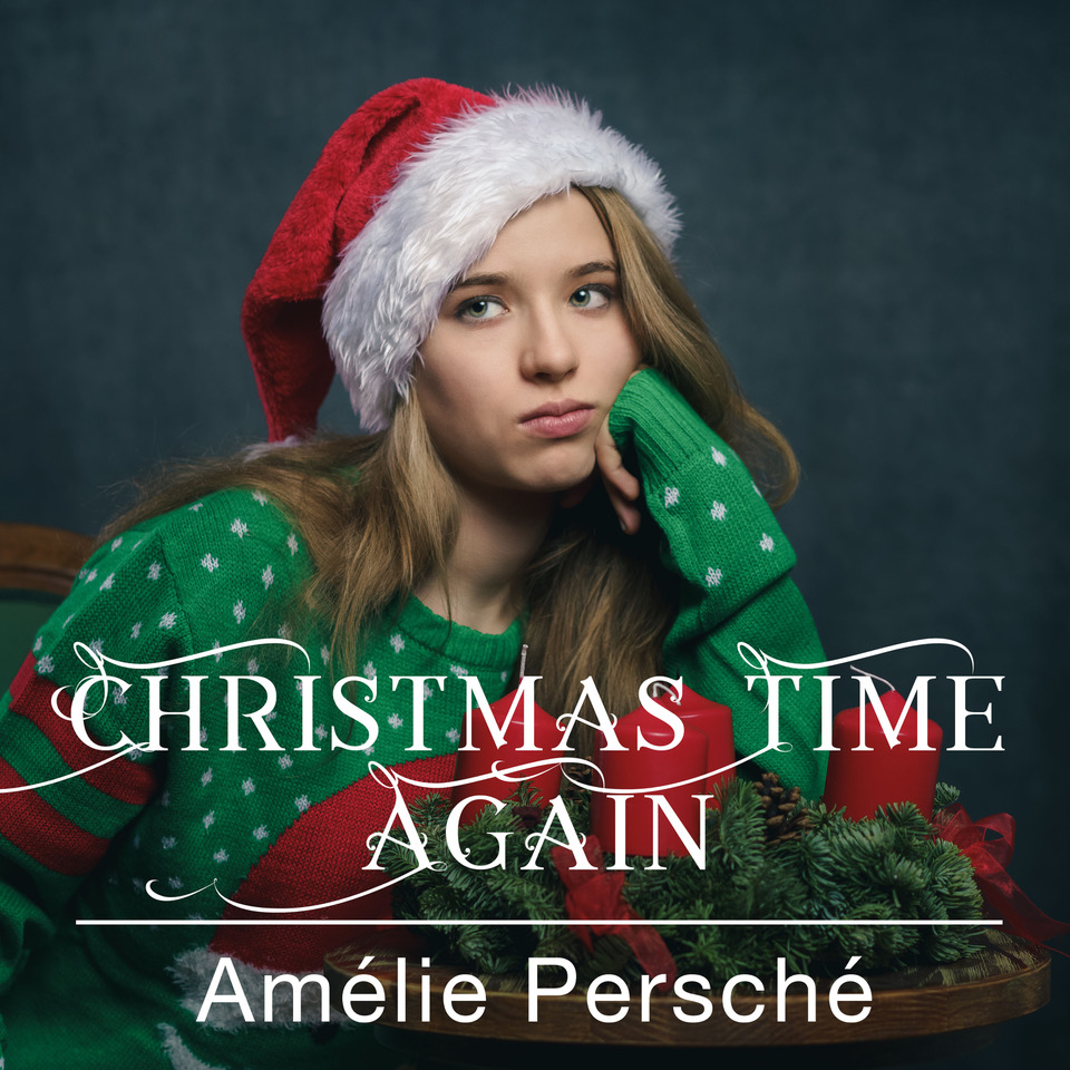 AMÉLiE PERSCHÉ | CHRiSTMAS TiME AGAiN | HOME MUSiC